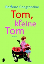 Barbara  Constantine Tom, kleine Tom