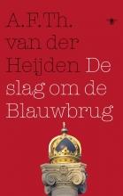 A.F.Th. van der Heijden De slag om de Blauwbrug