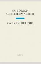 Friedrich Schleiermacher , Over de religie