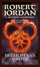 Brandon Sanderson Robert Jordan, Het licht van weleer