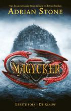 Adrian Stone , Magycker 1 - De Klauw (POD)