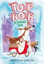Harmen van Straaten , Top Bob de reddende hond