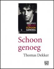 Thomas  Dekker, Edwin  Krijgsman Schoon genoeg - grote letter