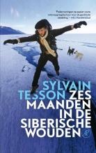 Sylvain  Tesson Zes maanden in de Siberische wouden