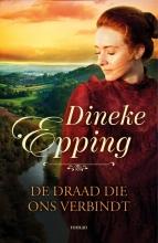 Dineke Epping , De draad die ons verbindt