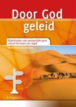 Anne-Marie van Briemen , Door God geleid