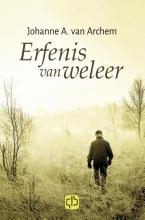 Johanne A. van Archem , Erfenis van weleer