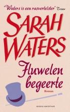 Sarah  Waters Fluwelen begeerte