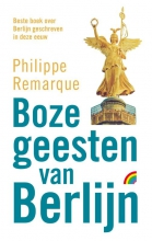 Philippe  Remarque Boze geesten van Berlijn