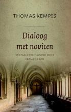 Thomas Kempis , Dialoog met novicen 1: De minachting van de wereld