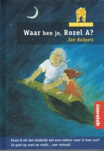 Jan Kuipers , Waar ben je, Rozel A?