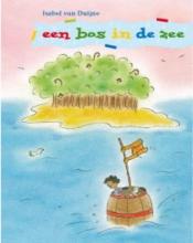 Isabel van Duijne , Een bos in de zee