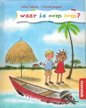 Anne Takens , Waar is oom Tom?
