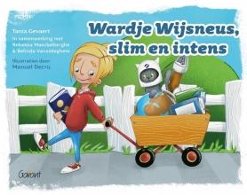 Tania Gevaert , Wardje Wijsneus, slim en intens