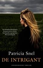 Patricia  Snel De intrigant