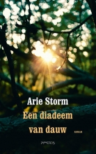 Arie  Storm Een diadeem van dauw