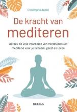 Christophe Andre , De kracht van mediteren