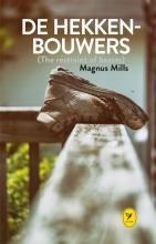Magnus  Mills De hekkenbouwers