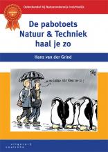 Hans van der Grind , De pabotoets Natuur & Techniek haal je zo