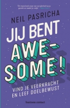 Neil Pasricha , Jij bent awesome