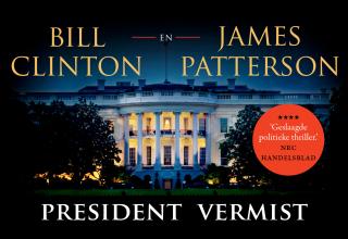 James Patterson Bill Clinton, President vermist
