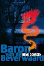 H. Goorden , Baron van de Beverwaard