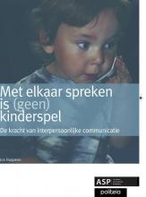 Jos Huypens , Met elkaar spreken is (geen) kinderspel