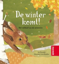 Jan Thornhill , De winter komt! Het verhaal van de seizoenen