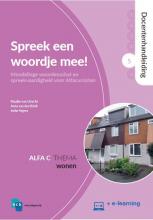 Ineke Segers Maaike van Utrecht  Anna van den Brink, Spreek een woordje mee! 5: Wonen Docentenhandleiding