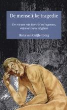 Hans van Cuijlenborg , De menselijke tragedie