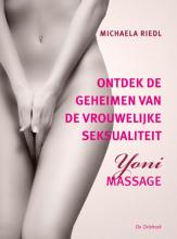 Michaela  Riedl Ontdek de geheimen van de vrouwelijke seksualiteit
