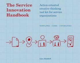 Lucy Kimbell , The service innovation handbook