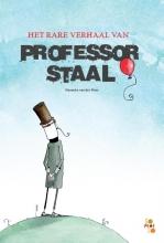 Hanneke van der Meer Het rare verhaal van professor Staal