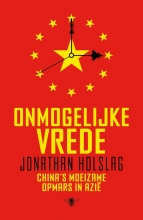 Jonathan  Holslag Onmogelijke vrede
