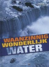 Judy Kentor  Schmauss Waanzinnig wonderlijk water Zinder 9+