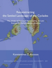 Konstantinos  Roussos Reconstructing the Settled Landscape of the Cyclades
