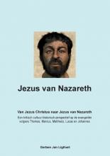 Gerben Jan Ligthart , Jezus van Nazareth
