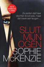 McKenzie, Sophie Sluit mijn ogen