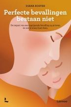 Diana  Koster Perfecte bevallingen bestaan niet