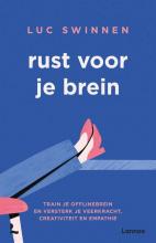 Luc Swinnen , Rust voor je brein
