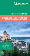 , De Groene Reisgids - Dordogne/Lot/Périgord