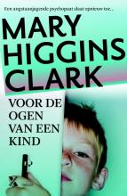 Mary Higgins Clark , Voor de ogen van een kind
