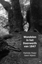 Mathilde Maijer Geert Nijland , Wandelen in het Doorwerth van 1847