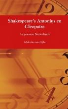 Malcolm  Van Dijke Shakespeare`s Antonius en Cleopatra