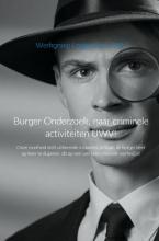 Werkgroep Lotgenoten UWV , Burger Onderzoek, naar criminele activiteiten UWV!