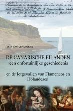 Erik  Van denStorme De canarische eilanden : een onfortuinlijke geschiedenis