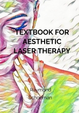 Raymond Schoeman , Textbook for aesthetic laser therapy