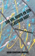 Susan Schuitema-Dirksma Een vol hoofd en een elastisch hart