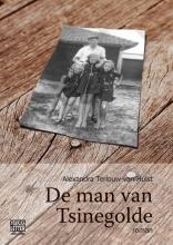 Alexandra  Terlouw-Van Hulst De man van Tsinegolde - grote letter uitgave