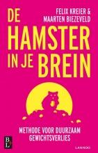 Felix Kreier Maarten Biezeveld, De hamster in je brein